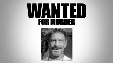 Джона Макафи подозревают в убийстве