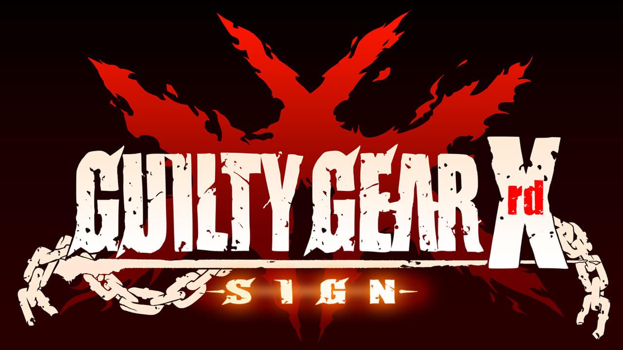 Guilty Gear Xrd Sign 01