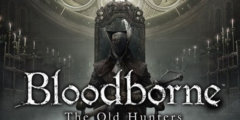 Bloodborne The Old Hunters 01