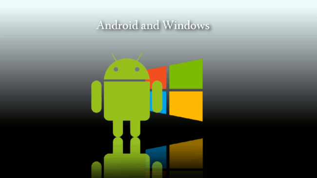 Android & # x438; Windows